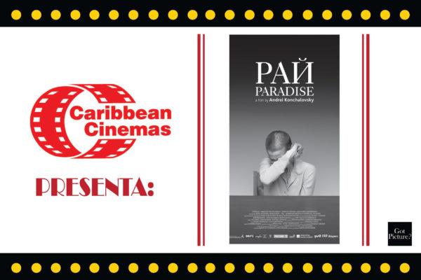 CARIBBEAN CINEMAS PRESENTA: PARADISE