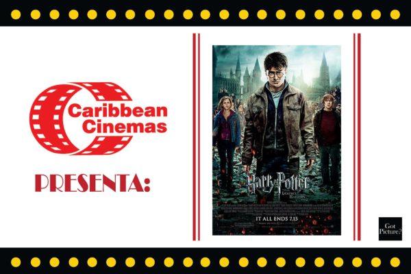 Caribbean Cinemas Presenta:HARRY POTTER Y LAS RELIQUIAS DE LA MUERTE PARTE 2. SALA 4DX