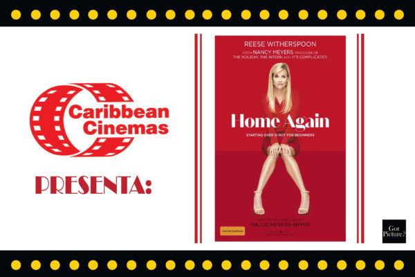 CARIBBEAN CINEMAS PRESENTA: HOME AGAIN